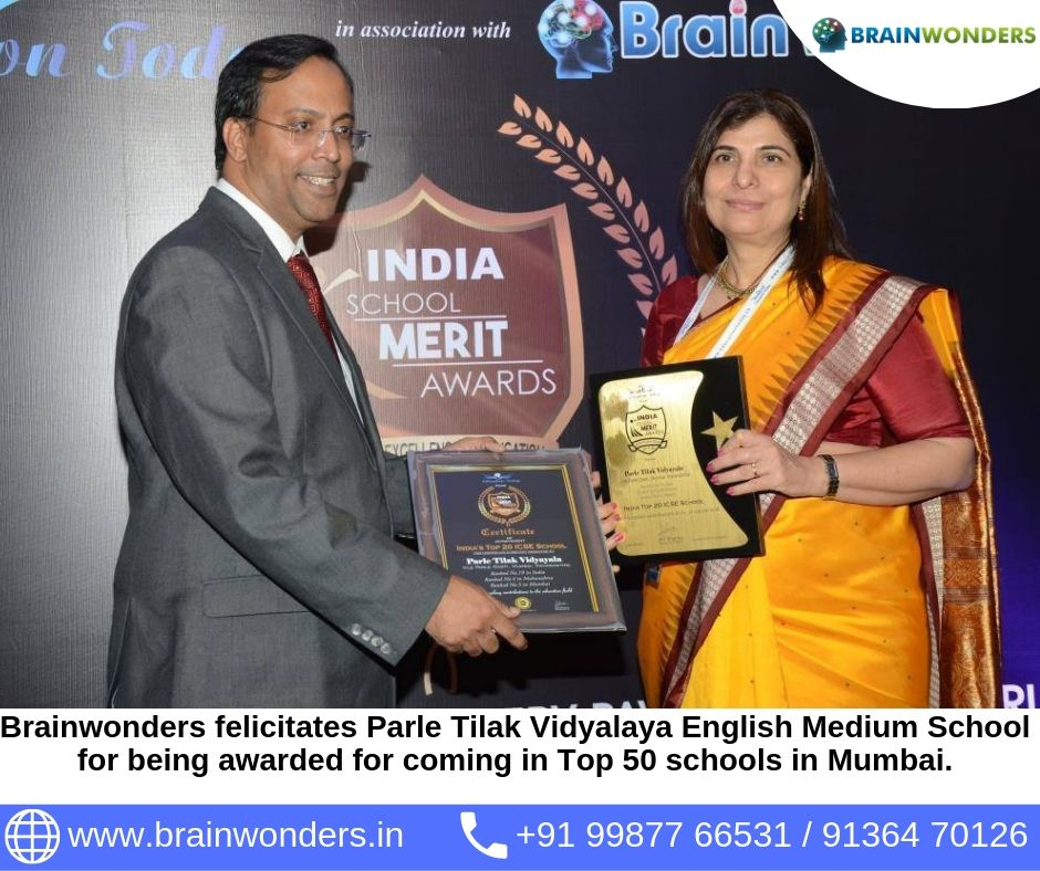 Brainwonders felicitates Parle Tilak Vidyalaya English Medium School for being awarded for coming in Top 50 schools in Mumbai at India School Merit Awards -  2017.