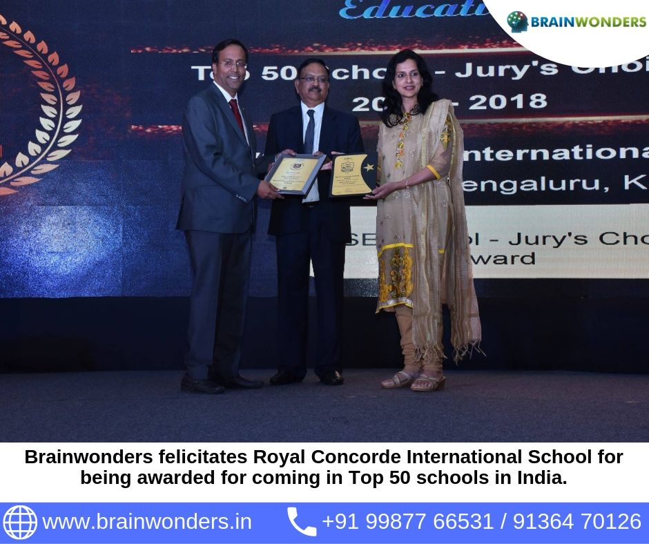 Brainwonders felicitates Royal Concorde International School for being awarded for coming in Top 50 schools in India at India School Merit Awards -  2017.