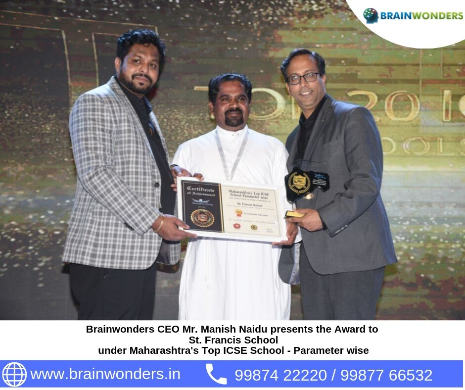 Brainwonders CEO Mr. Manish Naidu presents the Award to  St. Francis School under Maharashtra_s Top ICSE School - Parameter wise. biometric test for students, career counselling, career counsellor mumbai,  career counselor near me