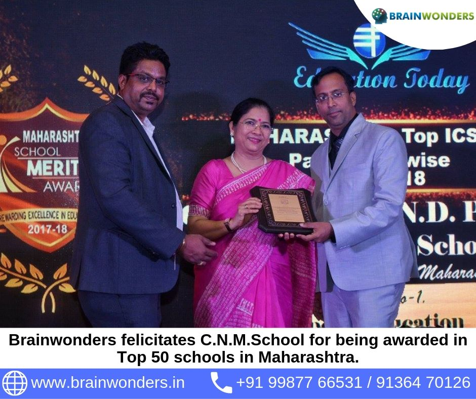 Brainwonders felicitates C.N.M.School for being awarded in Top 50 schools in Maharashtra. biometric test for students, career counselling, career counsellor mumbai,  career counselor near me