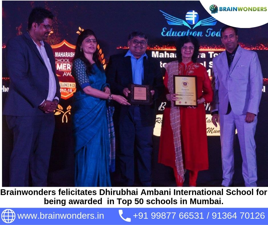 Brainwonders felicitates Dhirubhai Ambani International School for being awarded  in Top 50 schools in Mumbai.  biometric test for students, career counselling, career counsellor mumbai,  career counselor near me
