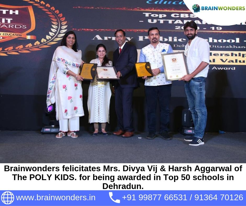 Brainwonders felicitates Mrs. Divya Vij & Harsh Aggarwal of The POLY KIDS. for being awarded in Top 50 schools in Dehradun.  biometric test for students, career counselling, career counsellor mumbai,  career counselor near me,  education counsellor,  dmit