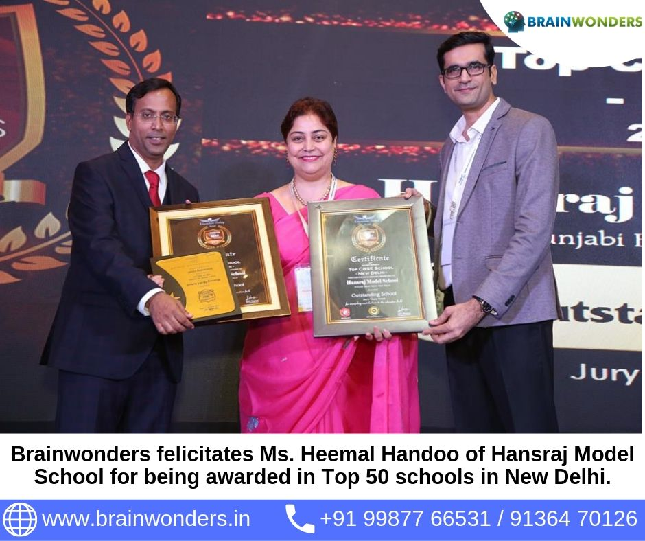 Brainwonders felicitates Ms. Heemal Handoo of Hansraj Model School for being awarded in Top 50 schools in New Delhi.  biometric test for students, career counselling, career counsellor mumbai,  career counselor near me,  education counsellor,  dmit test,