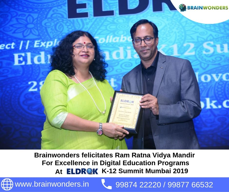 Brainwonders felicitates Ram Ratna Vidya Mandir _For Excellence in Digital Education Programs_at eldrok summit mumbai 2019.  biometric test for students, career counselling, career counsellor mumbai,  career counselor near me