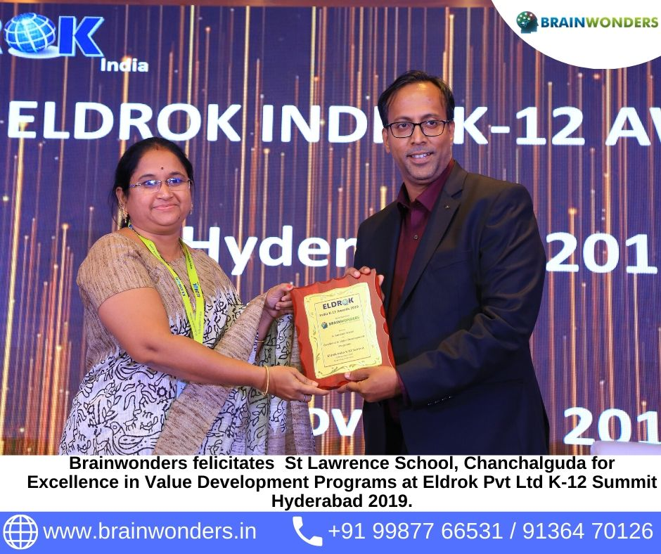 Brainwonders felicitates  St Lawrence School�Chanchalguda for Excellence in Value Development Programs at Eldrok Pvt Ltd K-12 Summit Hyderabad 2019